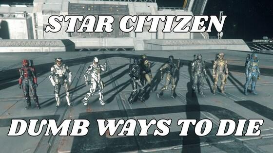Dumb ways to die in Star Citizen (Parodie)