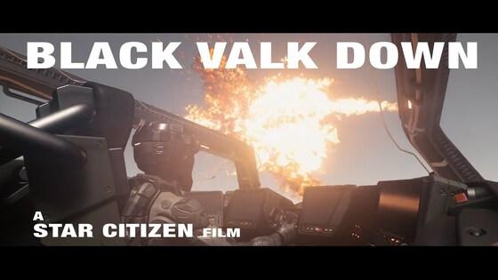 Star Citizen Machinima - 'Black Valk Down'