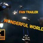 A WONDERFUL WORLD - [ FAN TRAILER ]